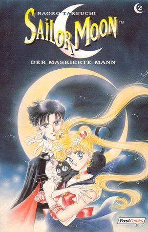 Sailor Moon 02: Der maskierte Mann (Sailor Moon, #2) Naoko Takeuchi