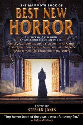 Best New Horror 12 (The Mammoth Book of Best New Horror, #12)  by  Stephen Jones