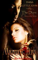 Mikhails Hunt (The Dioni Chronicles, #1) Dana Littlejohn
