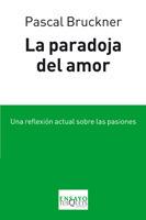 La paradoja del amor  by  Pascal Bruckner