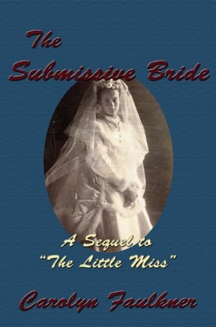The Submissive Bride Carolyn Faulkner