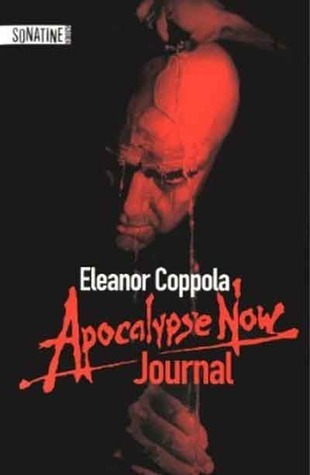 Apocalypse Now Journal  by  Eleanor Coppola
