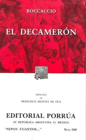 El Decamerón (Sepan Cuantos, #380) Giovanni Boccaccio