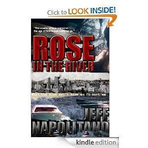Rose in the River Jeff Napolitano