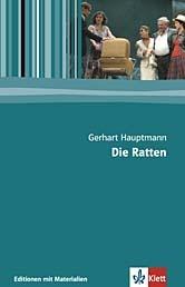 Die Ratten. Textausgabe mit Materialien Gerhart Hauptmann
