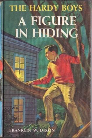 A Figure in Hiding (Hardy Boys, #16)  by  Franklin W. Dixon