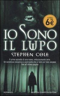 Io sono il lupo (The Wereling, #1) Stephen Cole