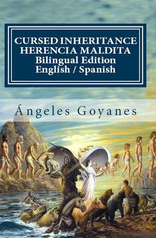 Cursed Inheritance / Herencia Maldita Ángeles Goyanes