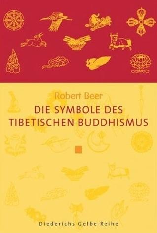 Die Symbole Des Tibetischen Buddhismus Robert Beer
