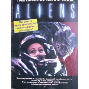 Aliens: The Official Movie Book  by  Starlog
