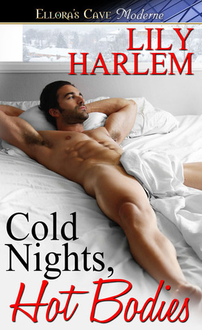 Cold Nights, Hot Bodies Lily Harlem