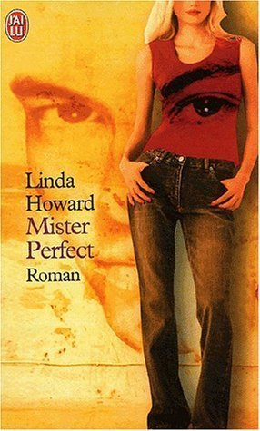 Mister Perfect  by  Linda Howard