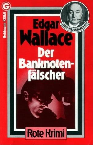 Der Banknotenfälscher  by  Edgar Wallace