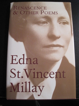 Renascence & Other Poems Edna St. Vincent Millay