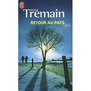 Retour au pays  by  Rose Tremain