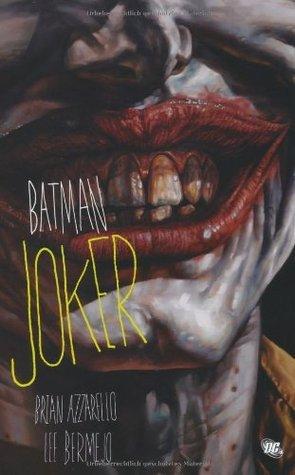 Batman: Joker  by  Brian Azzarello