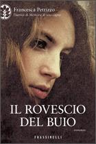 Il rovescio del buio  by  Francesca Petrizzo