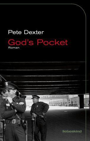 Gods Pocket Pete Dexter