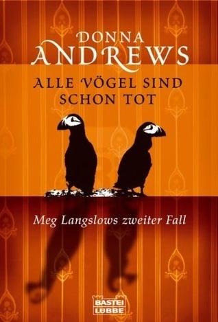 Alle Vögel sind schon tot: Meg Langslows zweiter Fall Donna Andrews
