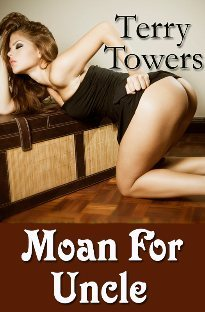 Moan For Uncle (Moan for Uncle, #1)  by  Terry Towers