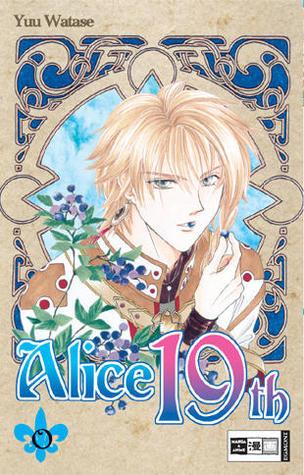 Alice 19th, Band 04  by  Yuu Watase