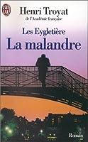 La Malandre  by  Henri Troyat