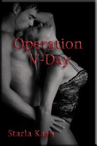 Operation V-Day Starla Kaye