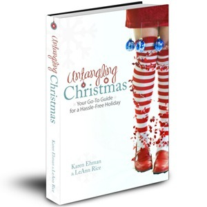 Untangling Christmas: Your Go-To Guide for a Hassle-Free Holiday Karen Ehman