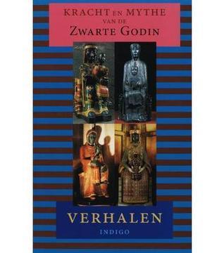 Kracht en mythe van de Zwarte Godin: verhalen  by  Sigris Früh