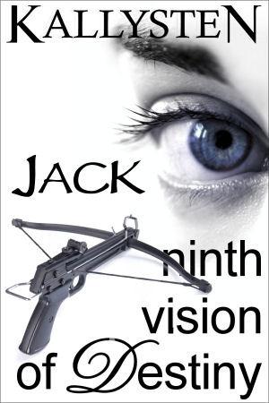 Ninth Vision of Destiny - Jack  by  Kallysten