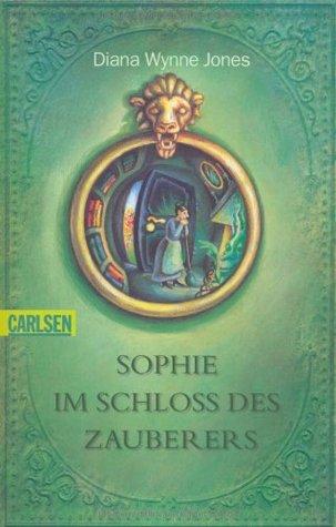 Sophie im Schloss des Zauberers (Howls Moving Castle, #1)  by  Diana Wynne Jones