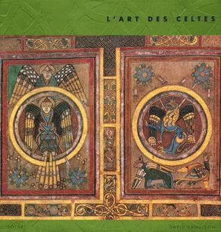 Lart des Celtes  by  David Sandison