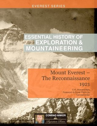 Mount Everest: The Reconnaissance 1921  by  Charles Kenneth Howard-Bury