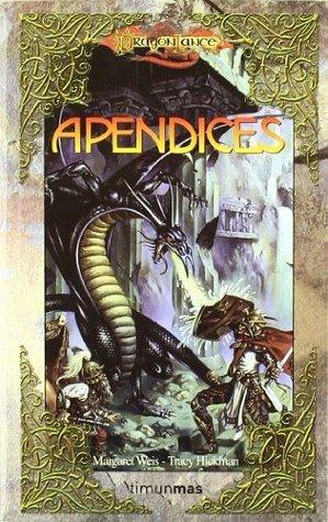 Apéndices (Dragonlance Volúmenes Independientes)  by  Margaret Weis