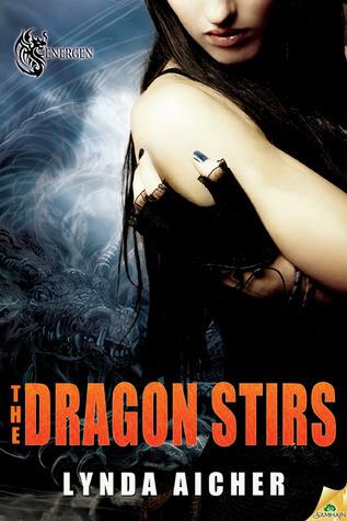 The Dragon Stirs (Energen, #1)  by  Lynda Aicher