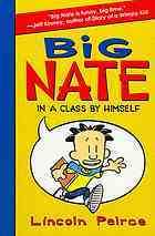 Big Nate in a Class Himself by Lincoln Peirce
