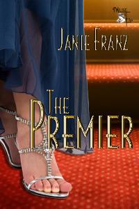 The Premier  by  Janie Franz