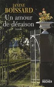 Un amour de déraison  by  Janine Boissard