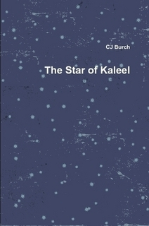 The Star of Kaleel  by  C.J. Burch
