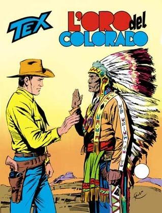 Tex n. 201: Loro del Colorado  by  Gianluigi Bonelli