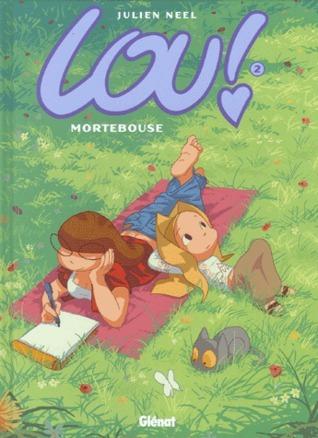 Mortebouse (Lou!, #2)  by  Julien Neel