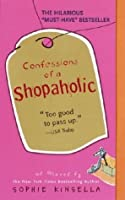 Confessions Dune Accro Du Shopping  by  Sophie Kinsella