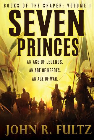 Seven Kings (Books of the Shaper) John R. Fultz
