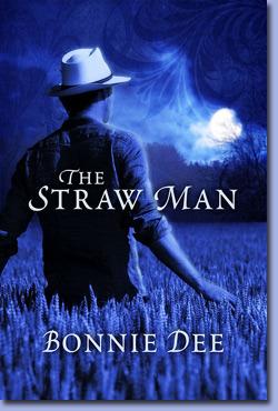 The Straw Man Bonnie Dee