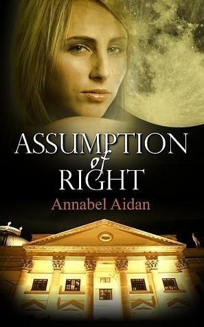 Assumption of Right Annabelle Aidan