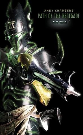 Warhammer 40.000 - Pfad des Renegaten: Dark Eldar Teil 1  by  Andy Chambers