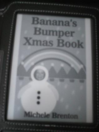 Bananas Bumper Xmas Book Michele Brenton