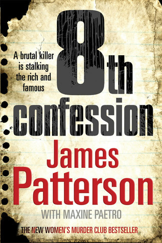 8th Confession: (Womens Murder Club 8) James Patterson