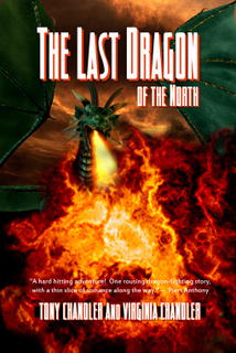 The Last Dragon of the North Tony Chandler