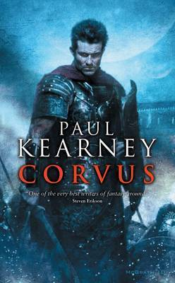 Corvus (The Macht, #2)  by  Paul Kearney